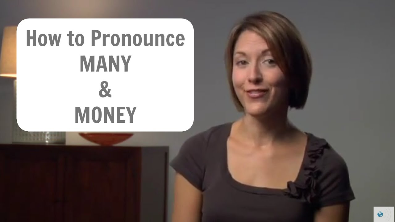 How to pronounce MANY & MONEY 💰 - American English Pronunciation Lesson