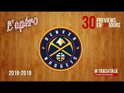 NBA Preview 2018-19 : les Denver Nuggets