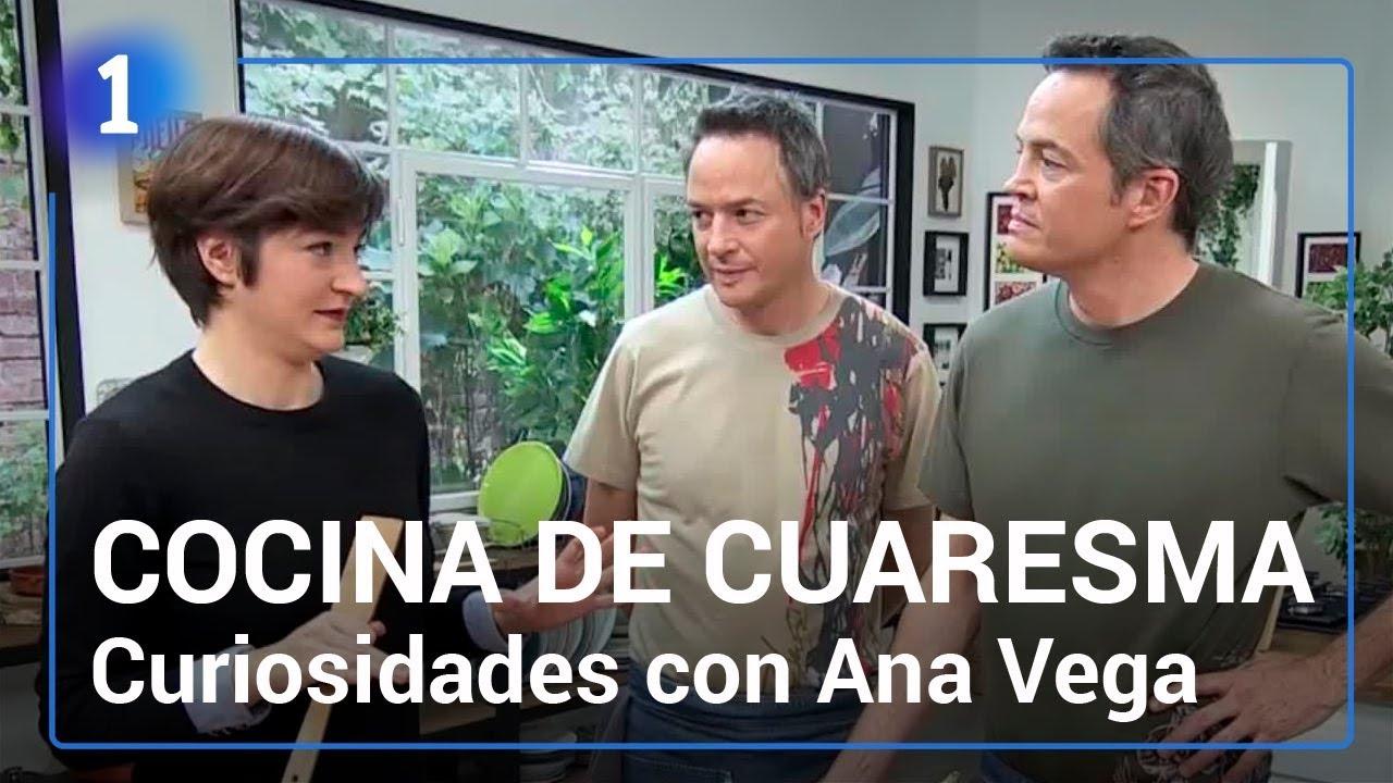 Ana vega cuenta curiosidades de la comida de cuaresma for Torres en la cocina youtube