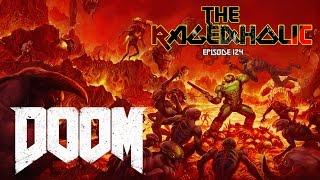 The Rageaholic: DOOM
