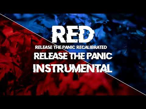 Release the panic [Recalibrated] - RED (Instrumental)