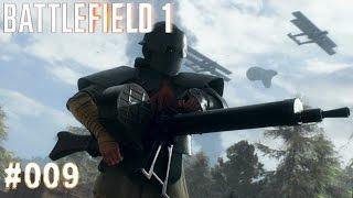 BATTLEFIELD 1 | #009 Die Arditi | Let's Play Battlefield 1 (Deutsch/German)