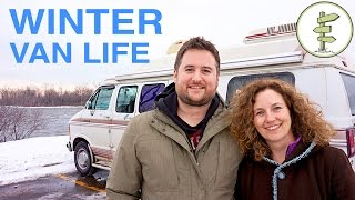 Van Life S1 • E7 Van Life - Couple Survives 2 Canadian Winters Living in a Van!