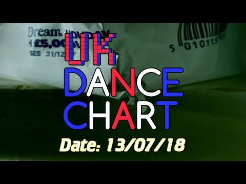 UK TOP 40 - DANCE SINGLES CHART + SHAZAM CHART (13/07/2018)