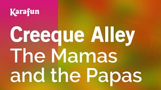 Karaoke Creeque Alley - The Mamas And The Papas *