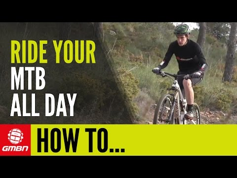 How To Do All Day Rides – Tips For Long Mountain Bike Rides