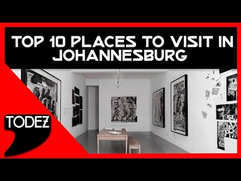 Top 10 Places to Visit in Johannesburg