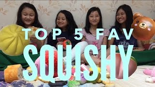 Top 5 favorite squishy feat. Yara, Keisha, Sasha