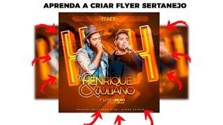 Como Criar Flyer Sertanejo No Photoshop  (Henrique e Juliano ) PSD LIBERADO