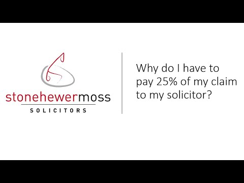 Why Do I have to pay 25% of My Injury Claim to My Solicitor