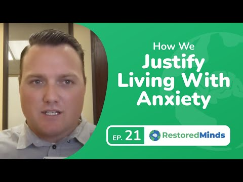 OCD & Anxiety Treatment: How We Justify Living With Anxiety