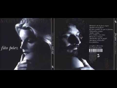 Moda y Pueblo - Fito Páez - Álbum completo - 2005
