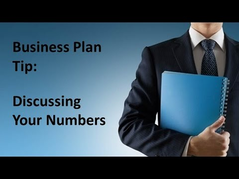Business Plan Tip - How to Discuss Your Numbers