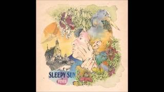 Sleepy Sun - Sandstorm Woman