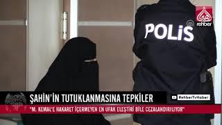 EMİNE ŞAHİN'İN TUTUKLANMASINA TEPKİLER