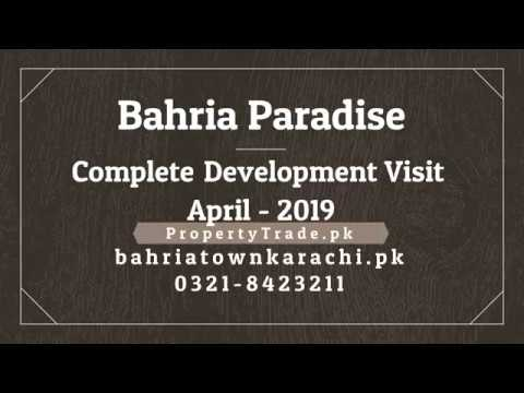 Bahria Paradise Karachi Complete Development April-2019 | Bahria Town Karachi | Property Trade
