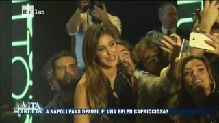 Capricci da star: Belen Rodriguez fischiata a Napoli - La Vita in Diretta