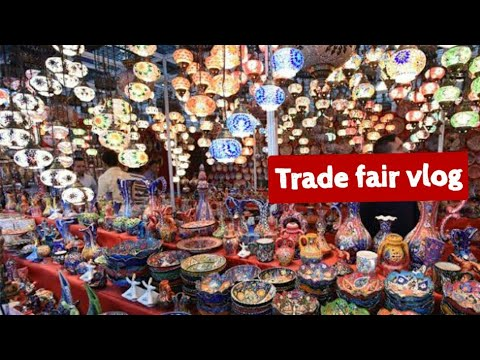 Trade fair vlog : lots of shopping  kal  isliye nahi daali  iitf 2018