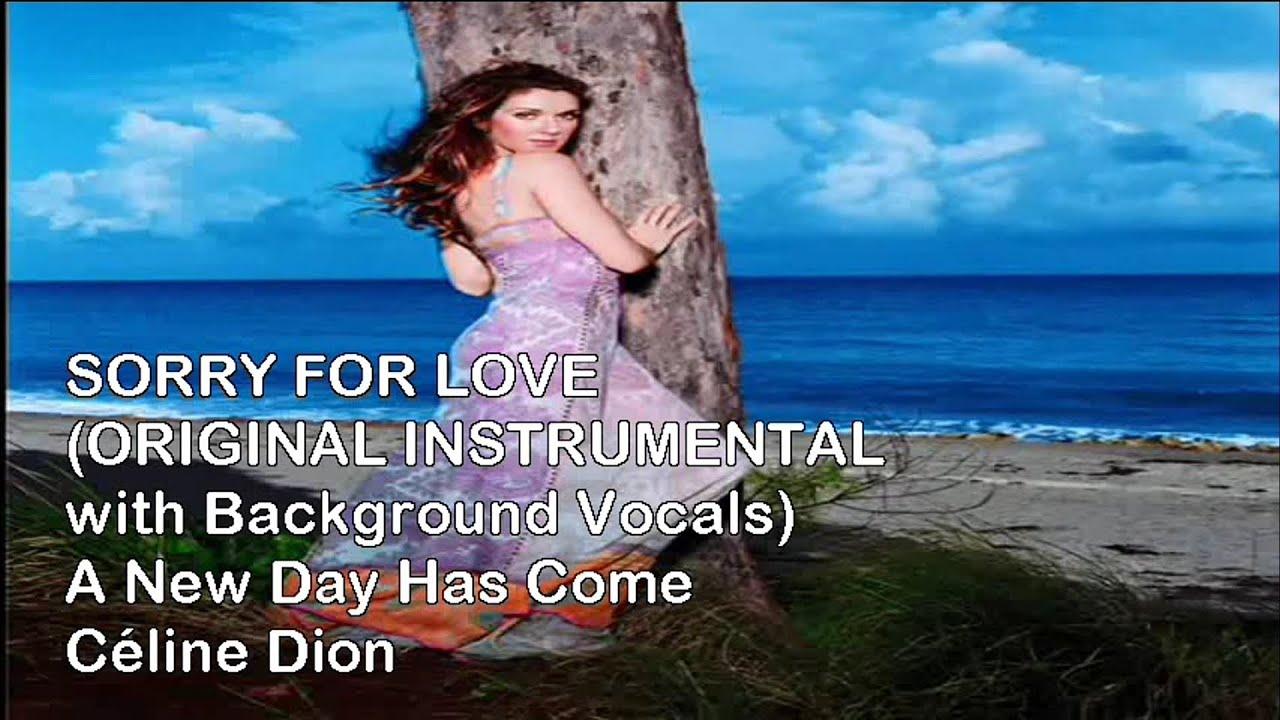 Celine Dion Sorry For Love Original Karaoke Instrumental With Background Vocals Youtube