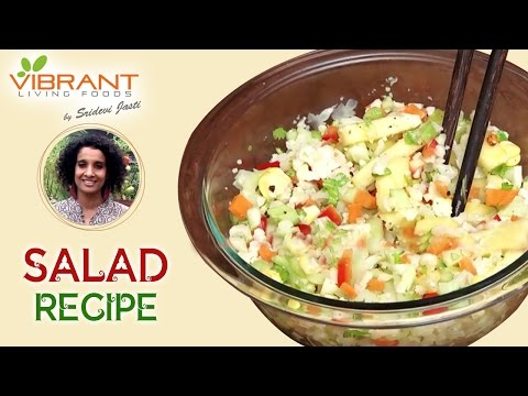Healthy Weight Loss Salad Recipe | Organic and Healthy Recipes | Sridevi Jasti | Vibrant Living