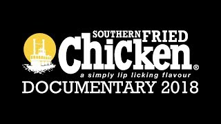 Southern Fried Chicken - Documentary 2018