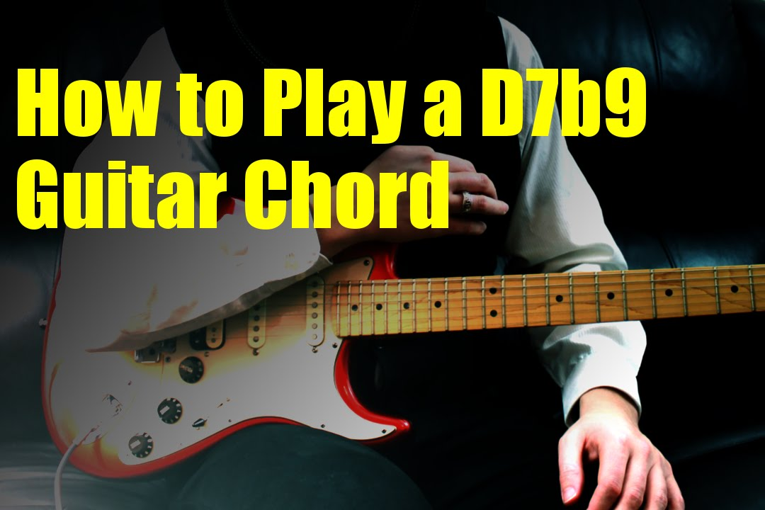 How to Play a D7b9 Guitar Chord - YouTube