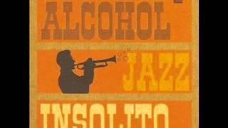 Alcohol Jazz - Psicoactiva tv remix