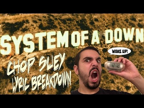Song Meanings - System of a Down: Chop Suey (Lyric Breakdown/Interpretation)