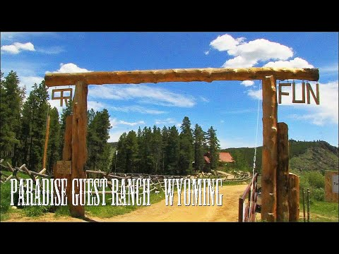 PARADISE GUEST RANCH - BUFFALO, WYOMING