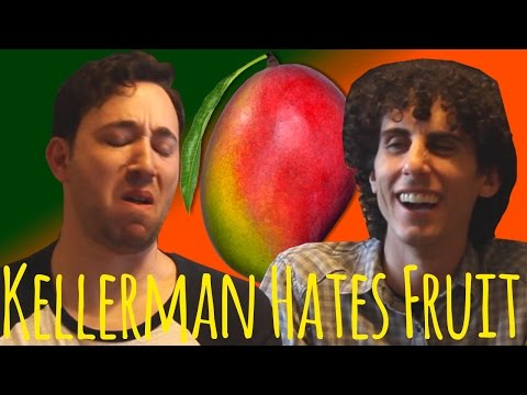 Kellerman Hates Fruit: Mango