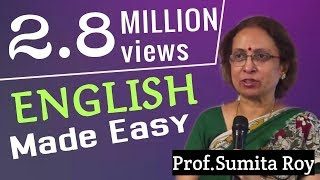 English made easy by Prof Sumita Roy part 6