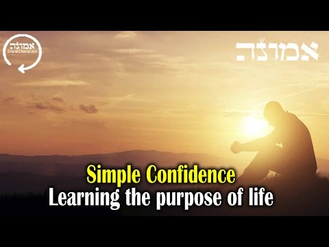 Simple Confidence | Learning the purpose of life