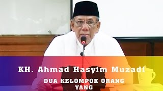 KH. Ahmad Hasyim Muzadi : Dua Kelompok Orang Yang Melakukan Kesalahan