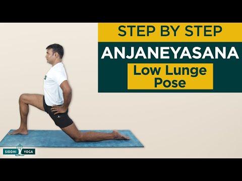 Anjaneyasana (Low Lunge Pose) Benefits, How to Do, Contraindications by Yogi Ritesh Siddhi Yoga