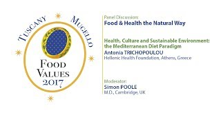 Food and health: the natural way - Health, Culture and Sustainability of the Mediterranean Diet