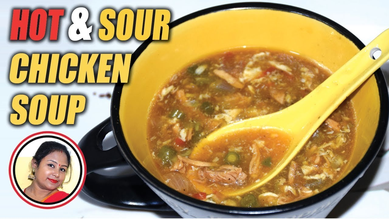 Chicken Hot And Sour Soup Restaurant Style Spicy Chicken Soup Recipe Chinese Soup