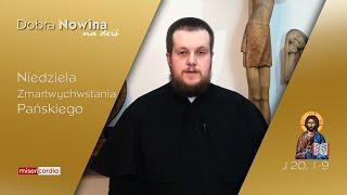 Dobra Nowina na dziś | 4 kwietnia - Niedziela Zmartwychwstania Pańskiego