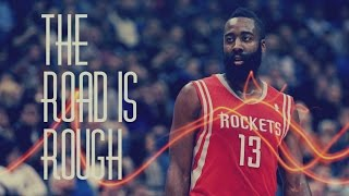 "James Harden - ""The Road Is Rough"" ᴴᴰ"