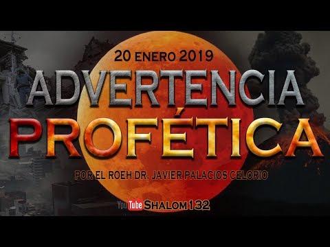 Advertencia Profética (Luna de Sangre Enero 2019) por el Roeh Dr. Javier Palacios Celorio