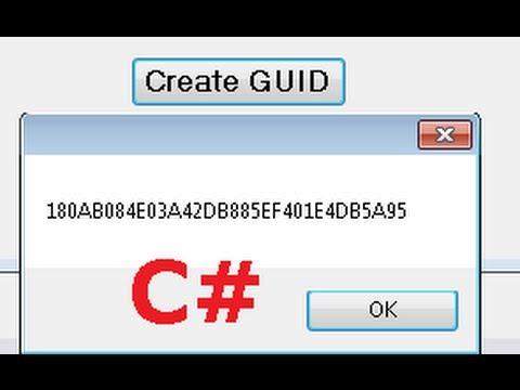 C# Tutorial 53: Generate Globally Unique Identifiers (GUIDs) in C#