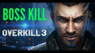 OVERKILL 3 PART 2 (BOSS KILL)  GAMEPLAY ON PC