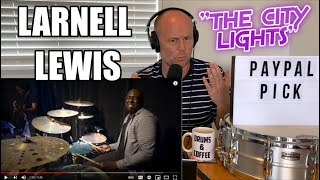 Drum Teacher Reacts: LARNELL LEWIS   'The City Lights' - Drum Solo   (2021 Reaction)