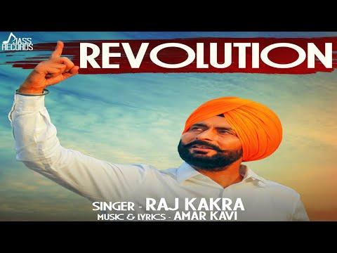 Revolution   (FULL HD)   Raj Kakra   New Punjabi Songs 2018   Latest Punjabi Songs 2018