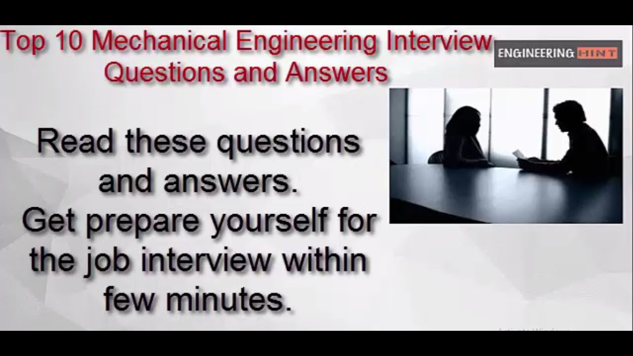 mechanical engineering interview questions and answers mechanical engineering interview questions and answers technical job interview questions