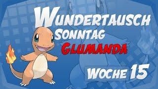 Wundertausch Sonntag - Woche 15 (Glumanda) - Pokémon Omega Rubin und Alpha Saphir (ΩR/αS)