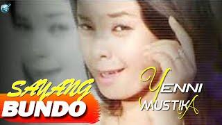 Download Yenny Mustika - Sayang Bundo (Lagu Populer Minang)