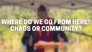 Where Do We God From Here? Chaos or Community?