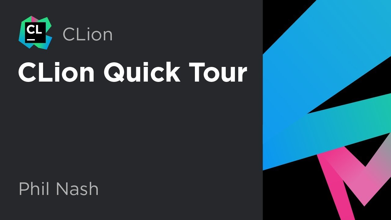 CLion Quick Tour