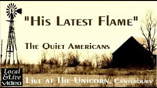 """His Latest Flame"" - The Quiet Americans at The Unicorn, Canterbury - Local&Live"