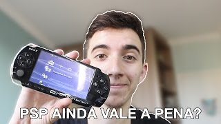 PSP AINDA VALE A PENA?
